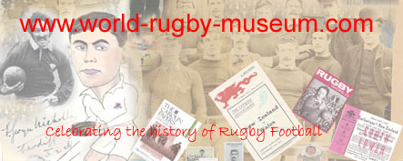 an on-line look at the history of rugby football, the players, the teams, their lives and dreams.